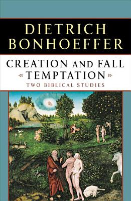 Creation and Fall Temptation