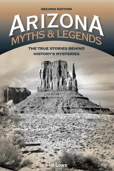 Arizona Myths and Legends PDF