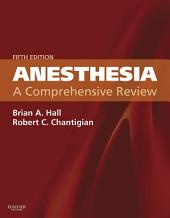 Anesthesia: A Comprehensive Review: Edition 5
