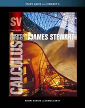 Study Guide for Stewart's Calculus: Concepts and Contexts Single Variable, Enhanced Edition, 4th: Edition 4