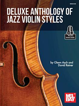 Deluxe Anthology of Jazz Violin Styles PDF