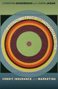 The Econometrics of Individual Risk