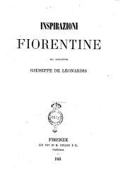 Inspirazioni fiorentine del professore Giuseppe De Leonardis