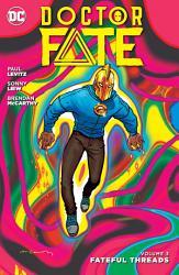 Doctor Fate Vol  3  Fateful Threads PDF
