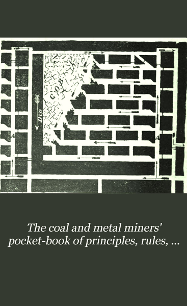Download The Coal and Metal Miners  Pocket book of Principles  Rules  Formul    and Tables Book