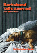 Dachshund Tails Rescued and Other Tales
