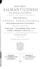 Collegii Salmanticensis Fr. Discalceatorum B. Mariae de Monte Carmeli ...