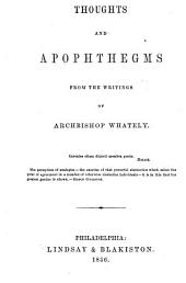 Thoughts and Apophthegms: From the Writings of Archbishop Whateley
