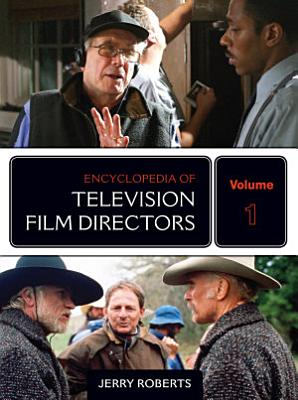 Encyclopedia of Television Film Directors PDF