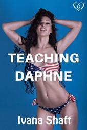 Teaching Daphne (Older Man Younger Woman Erotica)