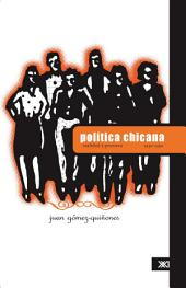 Politica Chicana : Realidad Y Promesa,1940-1990 / Chicana Politics : The Reality And The Promise, 1940-1990: Realidad Y Promesa,1940-1990