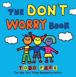 The Don t Worry Book