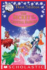 The Secret of the Crystal Fairies (Thea Stilton Special Edition #7)