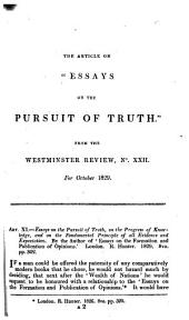 "The Article on ""Essays on the Pursuit of Truth"" [by Samuel Bailey]. From the Westminster Review, No. XXII. For October 1829. [By Thomas P. Thompson.]"