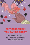 Easy Card Tricks You Can Do Today PDF