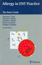 Allergy in ENT Practice: The Basic Guide, Edition 2