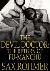 The Devil Doctor: The Return of Fu-Manchu