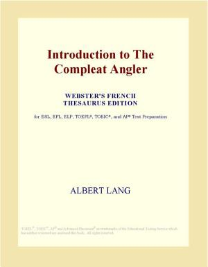 Introduction to the Compleat Angler  Webster s French Thesaurus Edition  PDF