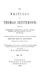 The Writings of Thomas Jefferson: Miscellaneous: 4. Parliamentary manual; 5. The anas; 6. Miscellaneous papers