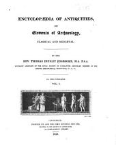 Encyclopædia of Antiquities: And Elements of Archaeology, Classical and Mediæval, Volume 1