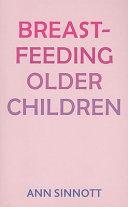 Breastfeeding Older Children