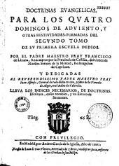 Doctrinas evangelicas para los quatro domingos de Adviento y otras festividades...: Volumen 2