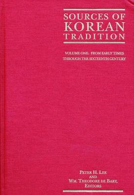 Sources of Korean Tradition  From early times through the sixteenth century PDF