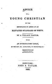 Advice to a Young Christian: On the Importance of Aiming at an Elevated Standard of Piety