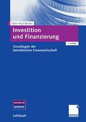 Investition und Finanzierung: Grundlagen der betrieblichen Finanzwirtschaft, Ausgabe 2