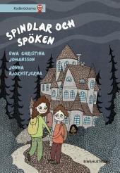 Spökhuset 1 - Spindlar och spöken (utökad e-bok)