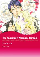 The Spaniard's Marriage Bargain: Harlequin Comics