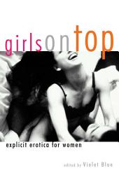 Girls On Top: Explicit Erotica For Women