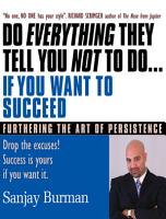 Do Everything They Tell You Not To Do If You Want to Succeed PDF