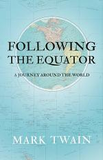 Following the Equator - A Journey Around the World