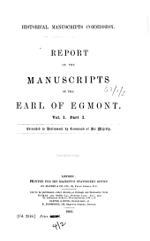 Report on the Manuscripts of the Earl of Egmont: Volume 1, Issue 1