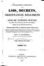 Collection complète des lois, décrets d'intérêt général, traités internationaux, arrêtés, circulaires, instructions, etc: Volume39