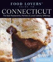 Food Lovers  Guide to   Connecticut PDF