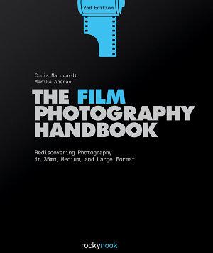 The Film Photography Handbook  2nd Edition