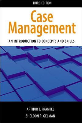 Case Management  Third Edition PDF