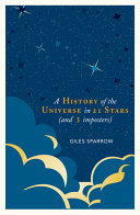 A History of the Universe in 21 Stars   and Three Imposters