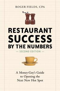 Restaurant Success by the Numbers  Second Edition Book