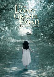 The Long Gravel Road Book PDF