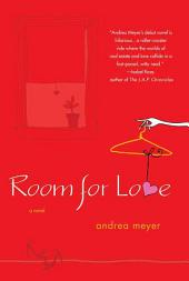 Room for Love: A Novel