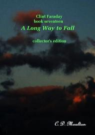 Clint Faraday Mysteries Book 17  A Long Way To Fall Collector S Edition