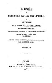Museum of Painting and Sculpture, Or, Collection of the Principal Pictures, Statues and Bas-reliefs in the Public and Private Galleries of Europe: Volume 12