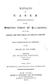 Reports of Cases Argued and Determined in the Supreme Court of Judicature and in the Court for the Trial of Impeachments and Correction of Errors in the State of New-York: Volume 16