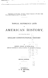 Topical Reference Lists in American History: With Introductory Lists in English Constitutional History