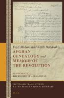 Fay   Mu   ammad K  tib Haz  rah   s Afghan Genealogy and Memoir of the Revolution PDF