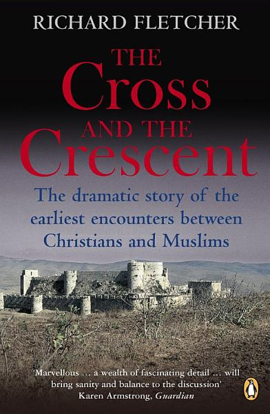 Download The Cross and the Crescent Book