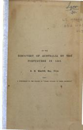 Early Voyages to Terra Australis, Now Called Australia: A Collection of Documents and Extracts from Early Ms., Maps, ... from the Beginning of the Sixteenth Century to the Time of Captain Cook